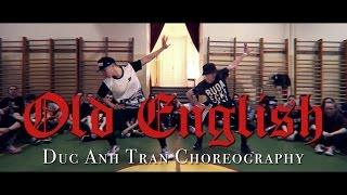 "Young Thug ""OLD ENGLISH"" Choreography by Duc Anh Tran @DukiOfficial @YoungThug"