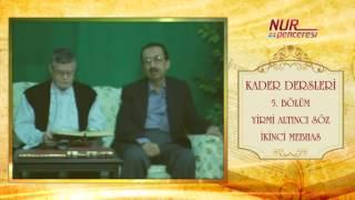 Prof. Dr. Alaaddin Başar - Kader Dersleri - Bölüm 5 - 2