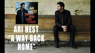 "Ari Hest - ""A Way Back Home"" [Audio Only]"