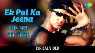 Ek Pal Ka Jeena with lyrics | एक पल का   - YouTube