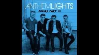 Anthem Lights - One Republic Mash-Up (2014)