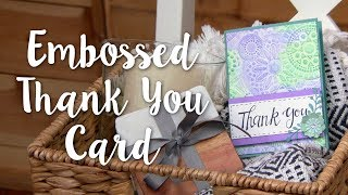 How to Make an Embossed Thank You Card - Sizzix