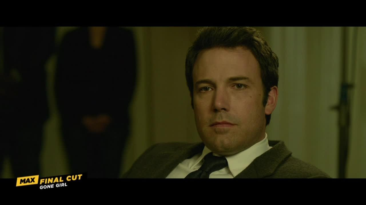 Gone Girl - Max Final Cut Segment 1