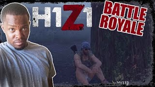 JUST THE TWO OF US!  - H1Z1 Team Battle Royale Gameplay | H1Z1 Team BR 5 Person