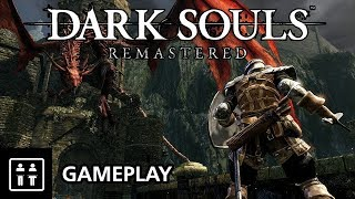 9 Minutes Of Dark Souls: Remastered - Gameplay