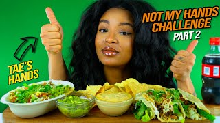 CHIPOTLE MUKBANG (NOT MY HANDS CHALLENGE PT. 2) - PAYBACK!