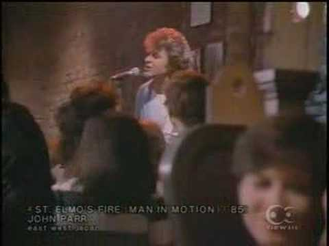 St. Elmo's Fire (Man in Motion) (1985) (Song) by John Parr