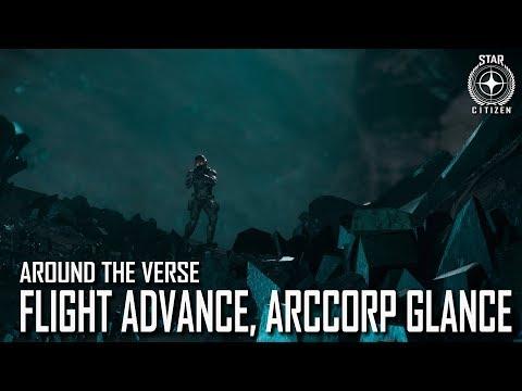Star Citizen: Around the Verse - Flight Advance, ArcCorp Glance | 3.4.03