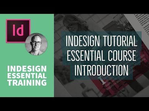 InDesign Tutorial Essential Course Introduction - InDesign Essential ...