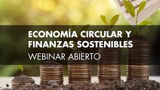 Seminario web: Economía Circular y Finanzas Sostenibles