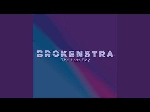 The Last Day (Song) by Brokenstra