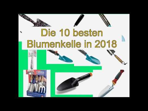 Die 10 besten Blumenkelle in 2018