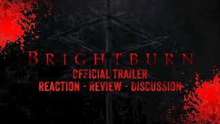 BRIGHTBURN - Official Trailer - Reaction Review 12/21/18 #superman #brightburn #reaction