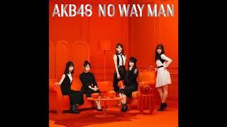 AKB48 NO WAY MAN Instrumental