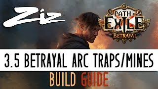 Ziz   Arc Traps And Mines Starter Build Guide 3.5 Path Of Exile: Betrayal