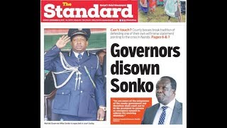 Governors disown Sonko | Press Review