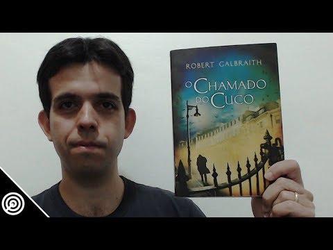 O CHAMADO DO CUCO - Resenha - Leitura #136