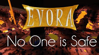 Evora: No One is Safe