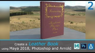 Create a Leather Book with Maya 2018, Photoshop and Arnold 2/2