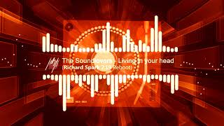The Soundlovers - Living In Your Head (Richard Spark 2.19 Reboot)