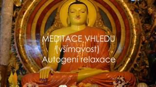 Meditace Vhledu-všímavost (autogenní trénink,relaxace)
