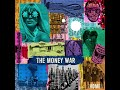 The Money War In The Morning With You