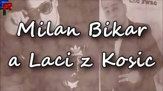 Milan Bikar a Laci z Kosic - Me Darau | Vlastna Tvorba