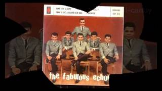 The Fabulous Echoes - I Know