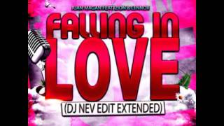 Juan Magan Feat  Zion & Lennox   Falling in Love (Dj Nev Extended Edit)
