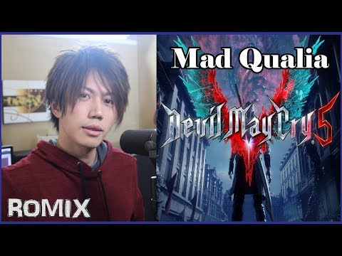 Mad Qualia - Devil May Cry 5 (ROMIX Cover)