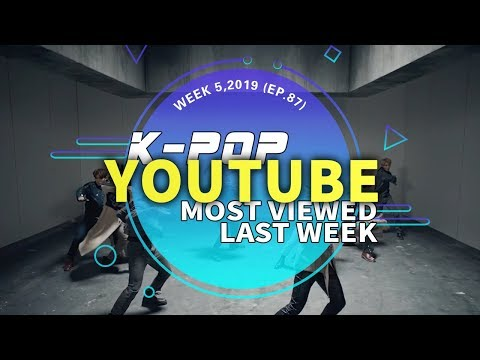 [TOP 30] MOST POPULAR K-POP MV IN ONE WEEK [20190127-20190202]