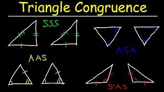 Triangle Congruence Theorems, Two Column Proofs, SSS, SAS, ASA, AAS Postulates, Geometry  Problems