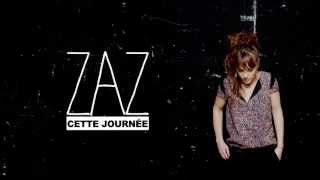 ZAZ   Cette Journée (Lyrics Video)