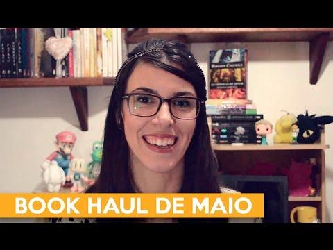 BOOK HAUL DE MAIO | Admirável Leitor