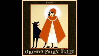 Grimms Fairy Tales (FULL Audiobook) - Part (1 Of 6)