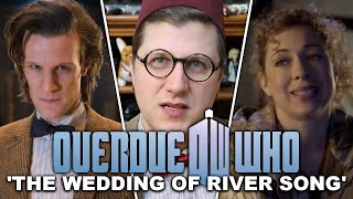 Overdue Doctor Who Review: The Wedding Of River Song