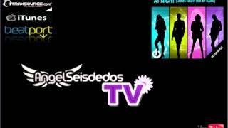 Angel Seisdedos - At Night (Ladies Night Mix By Kako) [On Whork]