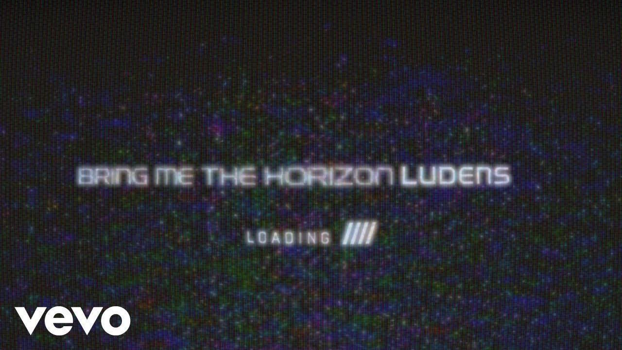Bring Me The Horizon - Ludens [Single] (2019)