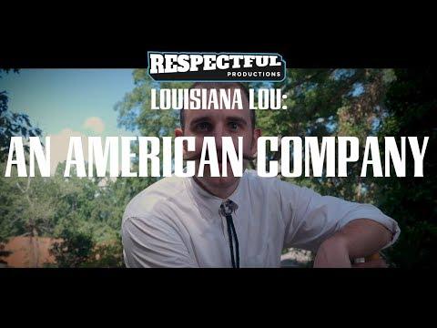 Louisiana Lou: An American Company