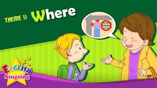 Theme 11. đâu - Nó ở đâu? - hỏi đường đi | ESL Sông & Câu chuyện