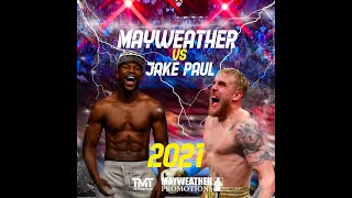 FLOYD MAYWEATHER'S 2021 EXHIBITIONS AGAINST LOGAN/JAKE PAUL & 50 CENT