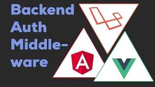 LARAVEL JWT MIDDLEWARE   Laravel + Angular 2 / Vue.js 2