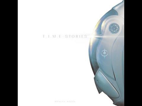 vidéo Time Stories
