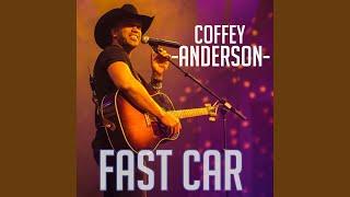 Coffey Anderson Fast Car
