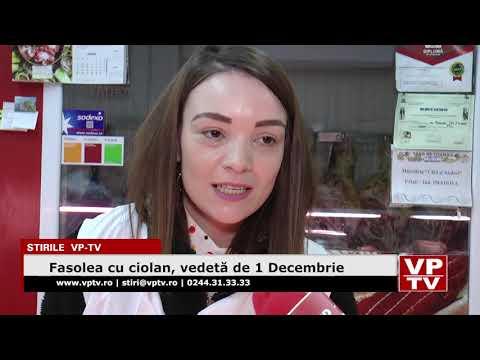 Fasolea cu ciolan, vedetă de 1 Decembrie