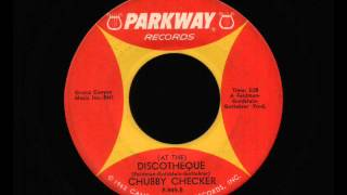 Chubby Checker ( At The ) Discoteque