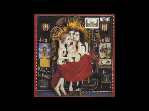 Ain't No Right (1990) (Song) by Jane's Addiction