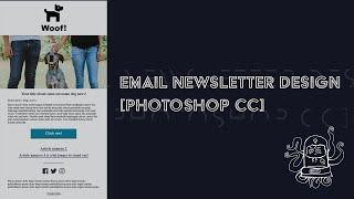 Email Newsletter Design Tutorial [Photoshop CC]