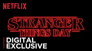 "VIDEO: STRANGER THINGS – ""Stranger Things Day"" Clip"