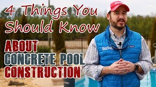 4 Things You Should Know About Concrete Pool Construction